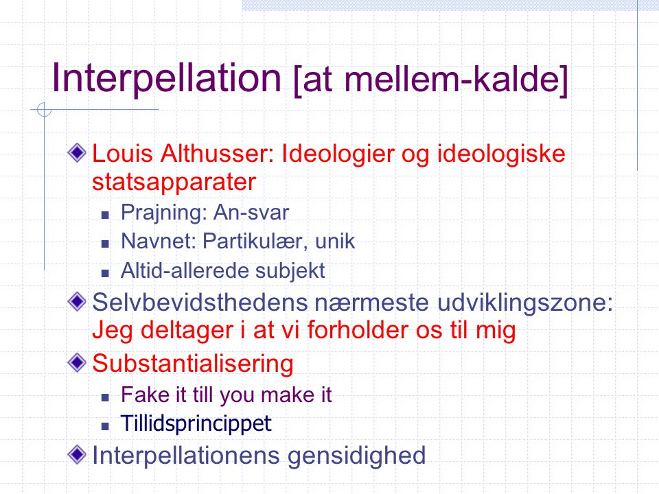 Interpellation [at mellem-kalde]